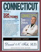 Daniel N. Fish, M.D. was awarded a Top Doctor award by Connecticut Magazine in 2009.